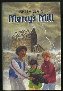 Mercy's Mill