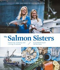 The Salmon Sisters: Feasting