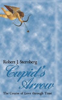 Cupids Arrow: The Course of Love Through Time