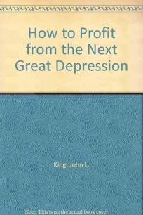 How to Profit in the Nextddepression