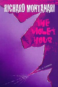 The Violet Hour: A Novel of Suspense