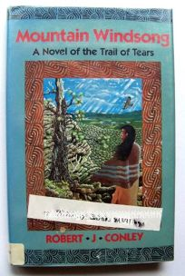 Mountain Windsong: A Novel of the Trail of Tears