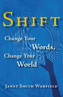 Shift: Change Your Words