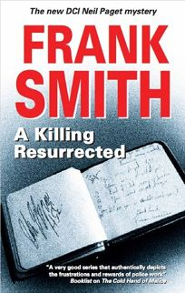 A Killing Resurrected: A DCI Neil Paget Mystery