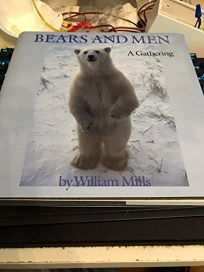 Bears and Men: A Gathering
