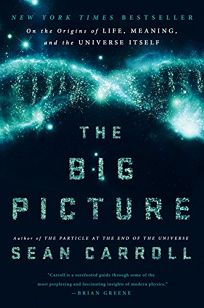 The Big Picture: On the Origins of Life