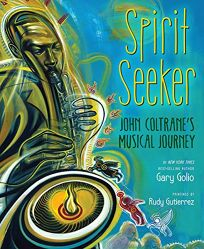 Spirit Seeker: John Coltranes Musical Journey