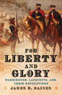 For Liberty and Glory: Washington