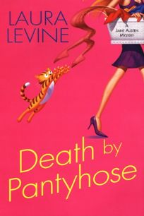 Death by Pantyhose: A Jaine Austen Mystery