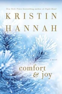 Image result for comfort and joy kristin hannah