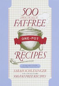 500 Practically Fat-Free One-Pot Recipes