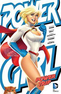 Power Girl: Power Trip