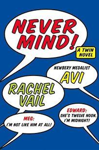 NEVER MIND! A Twin Novel