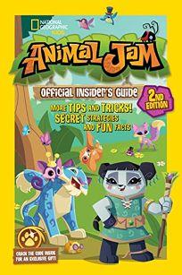 Animal Jam Official Insiders Guide