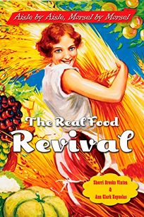 The Real Food Revival: Aisle by Aisle