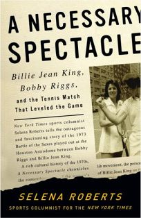 A Necessary Spectacle: Billie Jean King