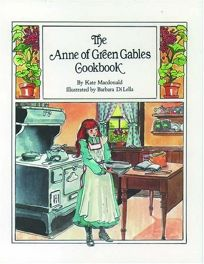 The Anne of Green Gables Cookbook