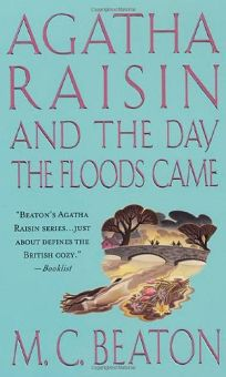 Agatha Raisin and the Day the Flood