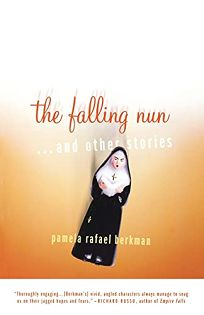 THE FALLING NUN: And Other Stories