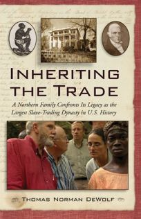 Nonfiction book review inheriting the trade a northern family inheriting the trade a northern family confronts its legacy as the largest slave trading fandeluxe Images