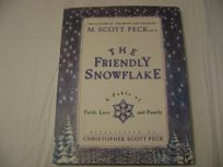 The Friendly Snowflake: A Fable of Faith