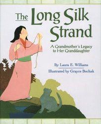 The Long Silk Strand