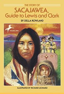 The Story of Sacajawea: Guide to Lewis and Clark