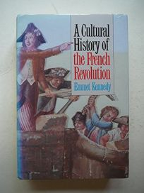 A Cultural History of the French Revolution