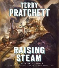 Raising Steam: A Discworld Novel