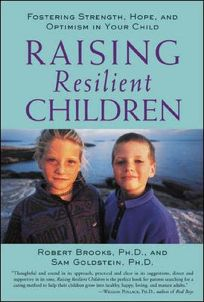 Raising Resilient Children: Fostering Strength