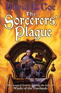 The Sorcerers Plague: Book One of the Blood of the Southlands