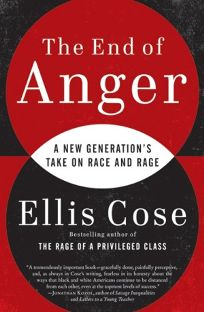 The End of Anger: A New Generation%E2%80%99s Take on Race and Rage