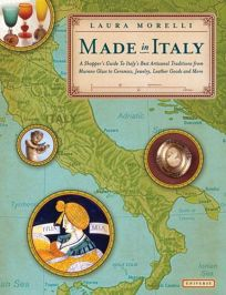 Made in Italy: A Shoppers Guide to the Best of Italian Tradition
