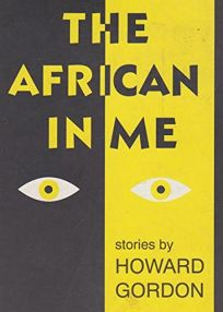 The African in Me: Stories