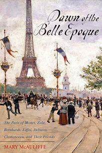 Dawn of the Belle Epoque: The Paris of Monet
