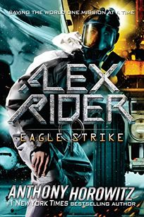 Eagle Strike: An Alex Rider Adventure