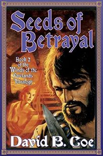 SEEDS OF BETRAYAL: Winds of the Forelands
