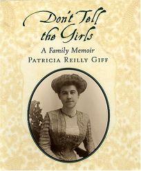 DONT TELL THE GIRLS: A Family Memoir