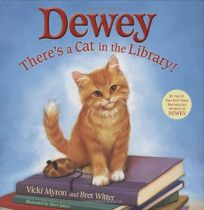 Dewey: Theres a Cat in the Library!