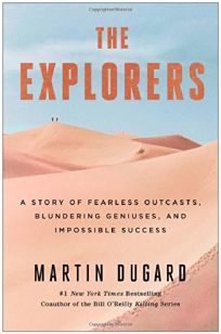 The Explorers: A Story of Fearless Outcasts