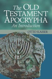 THE OLD TESTAMENT APOCRYPHA: An Introduction