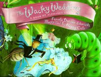 The Wacky Wedding: A Book of Alphabet Antics