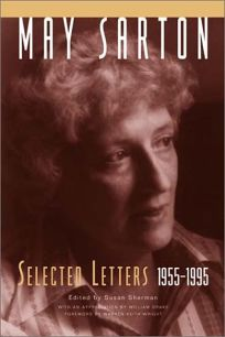 MAY SARTON: Selected Letters