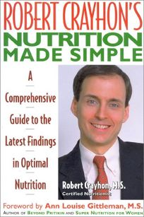 Robert Crayhons Nutrition Made Simple