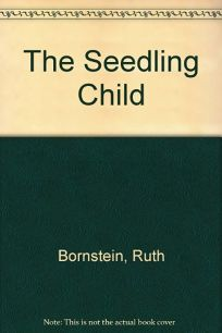 The Seedling Child