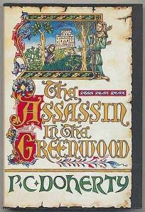 The Assassin in the Greenwood: A Medieval Mystery Featuring Hugh Corbett