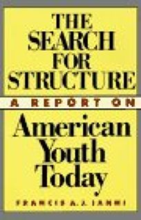 The Search for Structure: A Report on American Youth Today