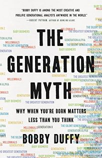 The Generation Myth: Why When You're Born Matters Less than You Think