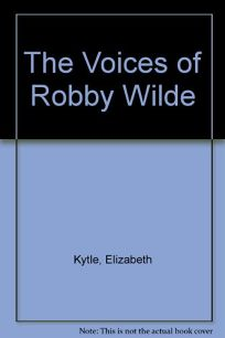 The Voices of Robby Wilde