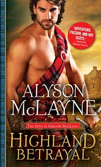 Highland Betrayal: The Sons of Gregor MacLeod